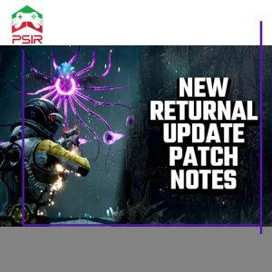 پچ جدید بازی Returnal منتشر شد | جزئیات آپدیت جدید + [ویدئو]