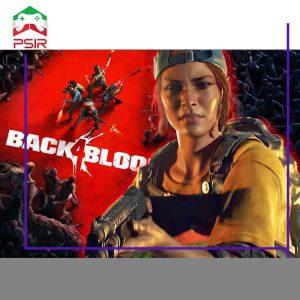 فاجعه بزرگ بازی B4B: برای Back 4 Blood باید همیشه به اینترنت متصل باشید!