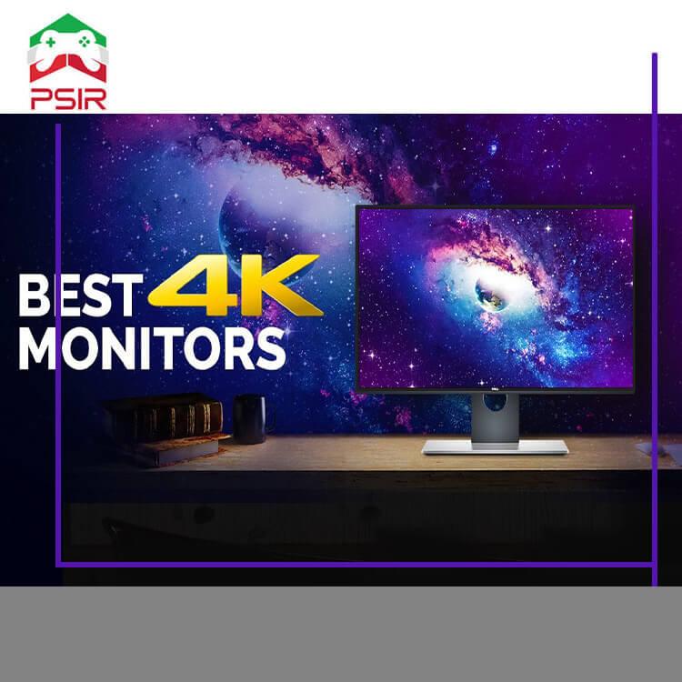 لیست بهترین مدل های مانیتور 4K در سال 2021