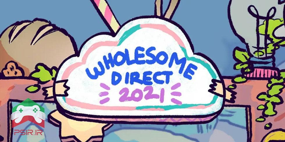 Wholesome Direct | زمان بندی E3 2021